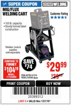 Harbor Freight Coupon MIG-FLUX WELDING CART Lot No. 69340/60790/90305/61316 Expired: 1/27/19 - $29.9