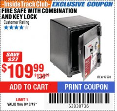 Harbor Freight ITC Coupon FIRE SAFE WITH COMBINATION AND KEY LOCK Lot No. 97570 Expired: 9/10/19 - $109.99