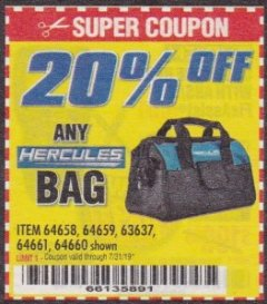 Harbor Freight Coupon 20PCT OFF ANY HERCULES BAG Lot No. 64658, 64659, 63637, 64661, 64660 Expired: 7/31/19 - $0