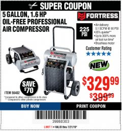 Harbor Freight Coupon FORTRESS 5 GALLON 1.6 HP HIGH PERFORMANCE OIL-FREE AIR COMPRESSOR Lot No. 56402 Expired: 7/21/19 - $329.99