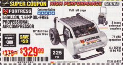 Harbor Freight Coupon FORTRESS 5 GALLON 1.6 HP HIGH PERFORMANCE OIL-FREE AIR COMPRESSOR Lot No. 56402 Expired: 9/30/19 - $329.99