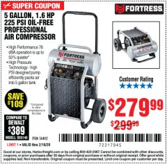 Harbor Freight Coupon FORTRESS 5 GALLON 1.6 HP HIGH PERFORMANCE OIL-FREE AIR COMPRESSOR Lot No. 56402 Expired: 2/16/20 - $279.99
