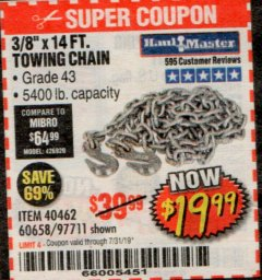 "Harbor Freight Coupon 3/8"" X 14 FT. TOWING CHAIN Lot No. 40462/60658/97711 Expired: 7/31/19 - $19.99"