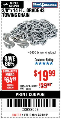 "Harbor Freight Coupon 3/8"" X 14 FT. TOWING CHAIN Lot No. 40462/60658/97711 Expired: 7/21/19 - $19.99"