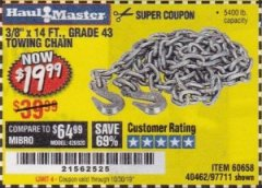 "Harbor Freight Coupon 3/8"" X 14 FT. TOWING CHAIN Lot No. 40462/60658/97711 Expired: 10/30/19 - $19.99"