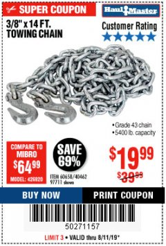 "Harbor Freight Coupon 3/8"" X 14 FT. TOWING CHAIN Lot No. 40462/60658/97711 Expired: 8/11/19 - $19.99"