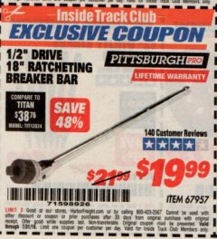 "Harbor Freight ITC Coupon 1/2"" DRIVE 18"" RATCHETING BREAKER BAR Lot No. 67957 Valid Thru: 7/31/19 - $19.99"