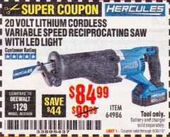 Harbor Freight Coupon HERCULES 20V PROFESSIONAL LITHIUM ION CORDLESS RECIPROCATING SAW Lot No. 64986 Expired: 9/30/19 - $84.99