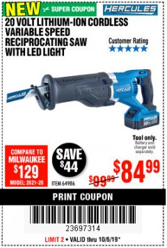 Harbor Freight Coupon HERCULES 20V PROFESSIONAL LITHIUM ION CORDLESS RECIPROCATING SAW Lot No. 64986 Expired: 10/6/19 - $84.99