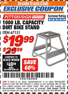 Harbor Freight ITC Coupon 1000 LB. CAPACITY DIRT BIKE STAND Lot No. 67151 Expired: 7/31/18 - $19.99