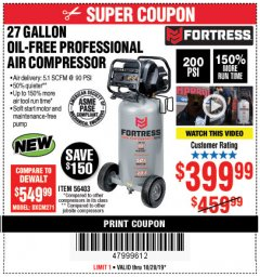 Harbor Freight Coupon FORTRESS 27 GALLON OIL-FREE PROFESSIONAL AIR COMPRESSOR Lot No. 56403 Expired: 10/20/19 - $399.99