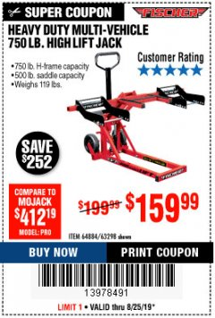 Harbor Freight Coupon 750 LB. HIGH LIFT JACK Lot No. 63298 Expired: 8/25/19 - $159.99