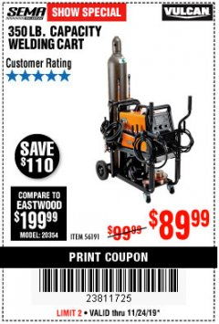 Harbor Freight Coupon VULCAN 350 LB. CAPACITY WELDING CART Lot No. 56191 Expired: 11/24/19 - $89.99