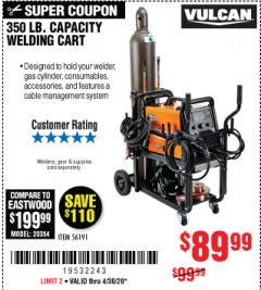 Harbor Freight Coupon VULCAN 350 LB. CAPACITY WELDING CART Lot No. 56191 Expired: 6/30/20 - $89.99