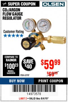 Harbor Freight Coupon CO2/ARGON FLOW GAUGE REGULATOR Lot No. 63787 Expired: 8/4/19 - $59.99
