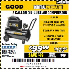 Harbor Freight Coupon 8 GALLON OIL-LUBE AIR COMPRESSOR Lot No. 40400/95386/69667/68740 Valid Thru: 11/12/19 - $99.99
