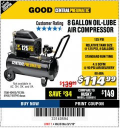 Harbor Freight Coupon 8 GALLON OIL-LUBE AIR COMPRESSOR Lot No. 40400/95386/69667/68740 Expired: 9/1/19 - $114.99