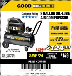 Harbor Freight Coupon 8 GALLON OIL-LUBE AIR COMPRESSOR Lot No. 40400/95386/69667/68740 Valid Thru: 10/20/19 - $124.99