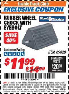 Harbor Freight ITC Coupon RUBBER WHEEL CHOCK WITH EYEBOLT Lot No. 69828/65320 Dates Valid: 6/1/18 - 6/30/18 - $11.99