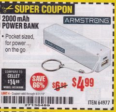 Harbor Freight Coupon 2000 MAH POWER BANK Lot No. 64977 Expired: 8/31/19 - $4.99