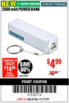 Harbor Freight Coupon 2000 MAH POWER BANK Lot No. 64977 Expired: 11/17/19 - $4.99
