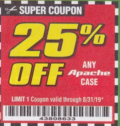 Harbor Freight Coupon 25PCT OFF ANY APACHE CASE Lot No. 64819,64250,63927,63926, 64551,64520, 64550 Expired: 8/31/19 - $0