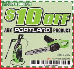 Harbor Freight Coupon $10 OFF ANY PORTLAND PRODUCT Lot No.  62630, 63075,62337, 62469,64497,62896, 63190,63254,69293, 61714 63255 Expired: 8/31/19 - $10