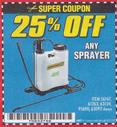 Harbor Freight Coupon 25PCT OFF ANY SPRAYER Lot No. 61263,63124,95690,63092 Valid Thru: 8/31/19 - $0