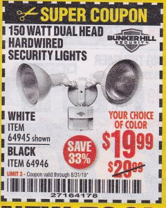 Harbor Freight Coupon 150 WATT DUAL HEAD HARDWIRED SECURITY LIGHTS Lot No. 64945, 64946 Expired: 8/31/19 - $19.99