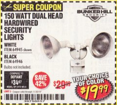 Harbor Freight Coupon 150 WATT DUAL HEAD HARDWIRED SECURITY LIGHTS Lot No. 64945, 64946 Valid Thru: 11/30/19 - $19.99