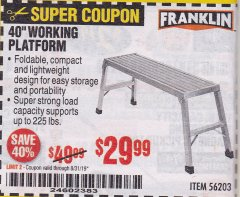 "Harbor Freight Coupon 40"" WORKING PLATFORM Lot No. 56203 Expired: 8/31/19 - $29.99"
