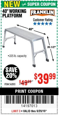 "Harbor Freight Coupon 40"" WORKING PLATFORM Lot No. 56203 Expired: 9/29/19 - $39.99"