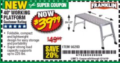 "Harbor Freight Coupon 40"" WORKING PLATFORM Lot No. 56203 Valid Thru: 12/14/19 - $39.99"