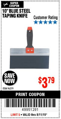 "Harbor Freight Coupon 10"" BLUE STEEL TAPING KNIFE Lot No. 96379 Expired: 8/11/19 - $3.79"