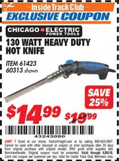 Harbor Freight ITC Coupon 130 WATT HEAVY DUTY HOT KNIFE Lot No. 60313/61423 Dates Valid: 12/31/69 - 6/30/18 - $14.99