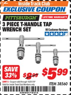 Harbor Freight ITC Coupon 3 PIECE T-HANDLE TAP WRENCH SET Lot No. 38560 Expired: 10/31/19 - $5.99