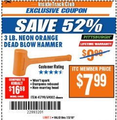 Harbor Freight ITC Coupon 3 LB. NEON DEAD BLOW HAMMER Lot No. 69002/41799 Expired: 7/3/18 - $7.99