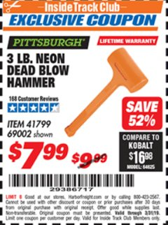 Harbor Freight ITC Coupon 3 LB. NEON DEAD BLOW HAMMER Lot No. 69002/41799 Valid Thru: 3/31/19 - $7.99