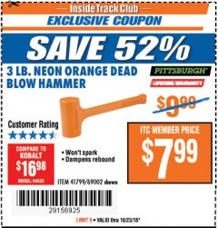 Harbor Freight ITC Coupon 3 LB. NEON DEAD BLOW HAMMER Lot No. 69002/41799 Expired: 10/23/18 - $7.99