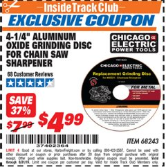 "Harbor Freight ITC Coupon 4-1/4"" ALUMINUM OXIDE GRINDING DISC FOR CHAIN SAW SHARPENER Lot No. 68243 Expired: 8/31/19 - $4.99"