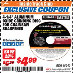 "Harbor Freight ITC Coupon 4-1/4"" ALUMINUM OXIDE GRINDING DISC FOR CHAIN SAW SHARPENER Lot No. 68243 Valid: 2/1/20 - 2/29/20 - $4.99"