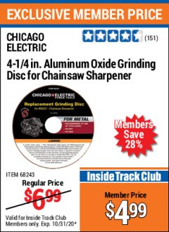 "Harbor Freight ITC Coupon 4-1/4"" ALUMINUM OXIDE GRINDING DISC FOR CHAIN SAW SHARPENER Lot No. 68243 Valid Thru: 10/31/20 - $4.99"