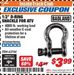 "Harbor Freight ITC Coupon BADLAND 1/2"" D-RING SHACKLE FOR ATV Lot No. 63744 Valid Thru: 10/31/19 - $3.99"