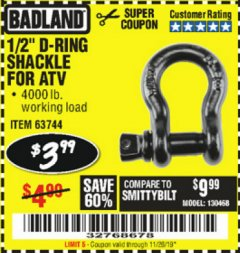 "Harbor Freight Coupon BADLAND 1/2"" D-RING SHACKLE FOR ATV Lot No. 63744 Valid Thru: 11/26/19 - $3.99"