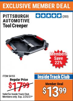 Harbor Freight ITC Coupon PITTSBURGH TOOL CREEPER Lot No. 56155 Expired: 2/25/21 - $13.99