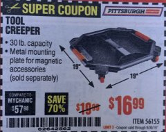 Harbor Freight Coupon PITTSBURGH TOOL CREEPER Lot No. 56155 Expired: 9/30/19 - $16.99