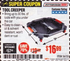 Harbor Freight Coupon PITTSBURGH TOOL CREEPER Lot No. 56155 Expired: 10/31/19 - $16.99