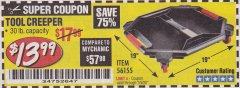 Harbor Freight Coupon PITTSBURGH TOOL CREEPER Lot No. 56155 Expired: 7/5/20 - $13.99