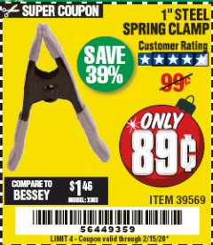 "Harbor Freight Coupon 1"" STEEL SPRING CLAMP Lot No. 39569 Expired: 2/15/20 - $0.89"
