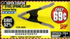 "Harbor Freight Coupon 1"" STEEL SPRING CLAMP Lot No. 39569 Expired: 6/30/20 - $0.69"